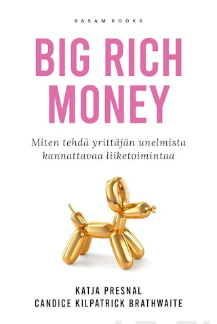 Big Rich Money