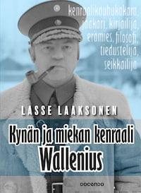 Kynän ja miekan kenraali Wallenius