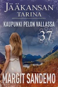 Kaupunki pelon vallassa: Jääkansan tarina 37