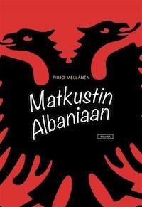 Matkustin Albaniaan