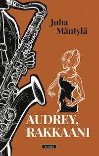 Audrey, rakkaani