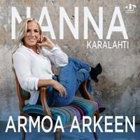 Armoa Arkeen - Nanna Karalahti
