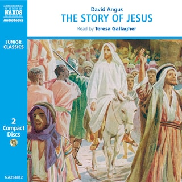 The Story of Jesus : Abridged