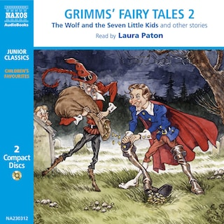 Grimms' Fairy Tales – Volume 2