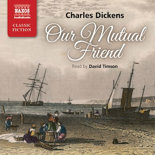 Our Mutual Friend : Abridged