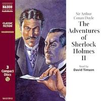 The Adventures of Sherlock Holmes– VolumeII