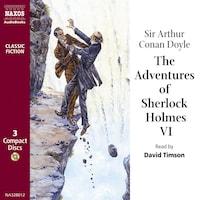 The Adventures of Sherlock Holmes– VolumeVI