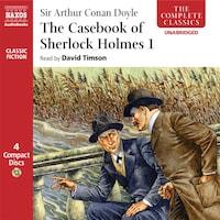 The Casebook of Sherlock Holmes– VolumeI