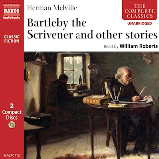 Bartleby the Scrivener and other stories