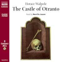 The Castle of Otranto : Abridged