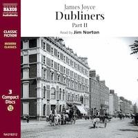 Dubliners – Part II