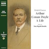 Arthur Conan Doyle, A Life