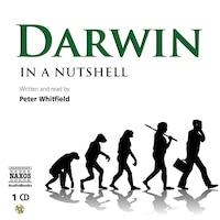 Darwin – In a Nutshell