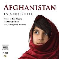 Afghanistan – In a Nutshell