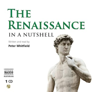 The Renaissance – In a Nutshell