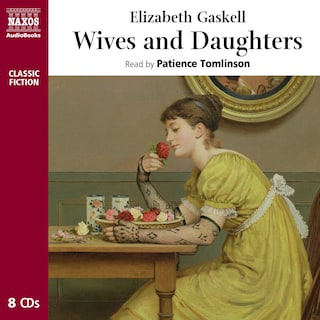 Wives and Daughters : Abridged
