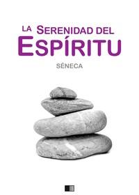 Sobre la serenidad del espíritu