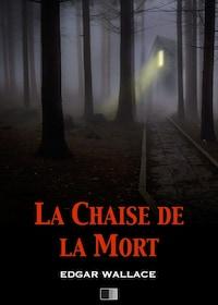 La Chaise de la Mort (The Secret House)