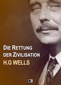 Die Rettung der Zivilisation