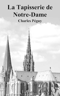 La Tapisserie de Notre-Dame