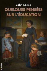 Quelques pensées sur l'éducation