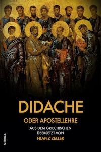 Didache oder Apostellehre