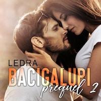 Bacigalupi Prequel 2  - Strage di cuori