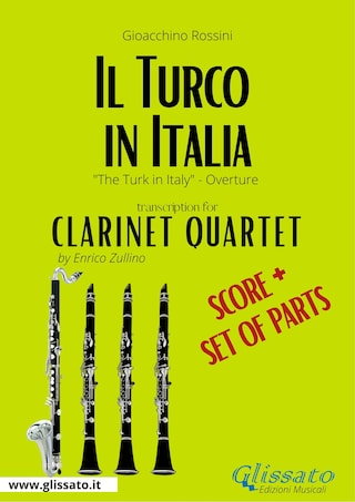 Il Turco in Italia (overture) Clarinet Quartet - Score & Parts