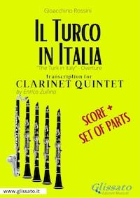 Il Turco in Italia (overture) Clarinet Quintet - Score & Parts