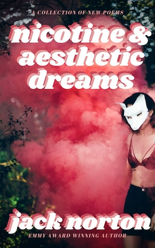 Nicotine & Aesthetic Dreams