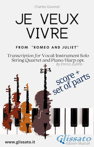 Je veux vivre - Solo, Strings and optional Harp or Piano (score & parts)