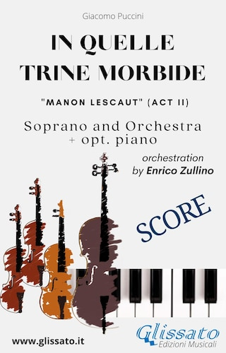"""In quelle trine morbide"" for soprano and orchestra (Score)"