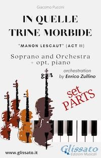 """""""In quelle trine morbide"""" for soprano and orchestra (Parts)"""