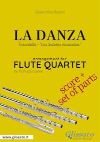 La Danza (tarantella) - Flute Quartet score & parts