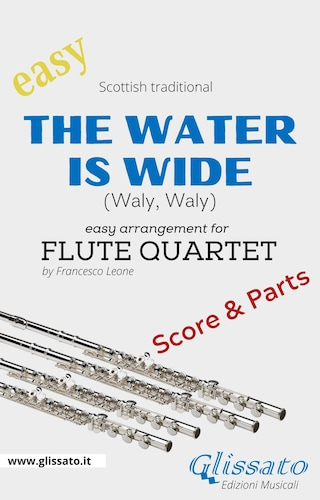 The Water is Wide - Easy Flute Quartet (score & parts)