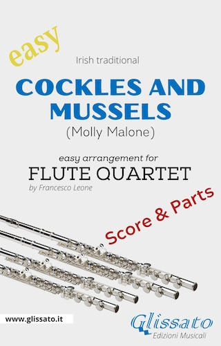 Cockles and mussels - Easy Flute Quartet (score & parts)