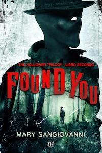 Found You (The Hollower Trilogy - Libro Secondo)