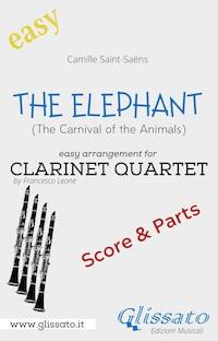 The Elephant - Easy Clarinet Quartet (score & parts)