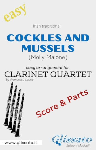 Cockles and mussels - Easy Clarinet Quartet (score & parts)
