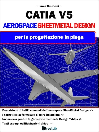 CATIA V5 - AEROSPACE Sheet Metal Design