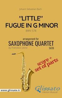 """""""Little"""" Fugue in G minor - Sax Quartet score & parts"""