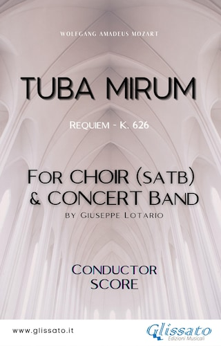 Tuba Mirum - Choir & Concert Band (score)
