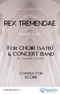 Rex Tremendae - Choir & Concert Band (score)