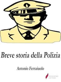 Breve storia della Polizia