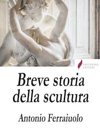 Breve storia della scultura