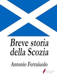 Breve storia della Scozia