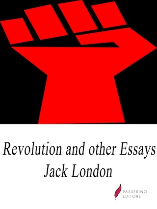 Revolution and Other Essays