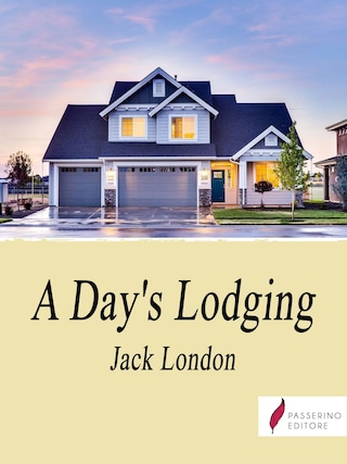 A Day's Lodging