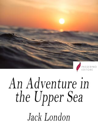 An Adventure in the Upper Sea
