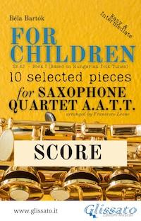 "Score of ""For Children"" by Bartók - Sax Quartet AATT"